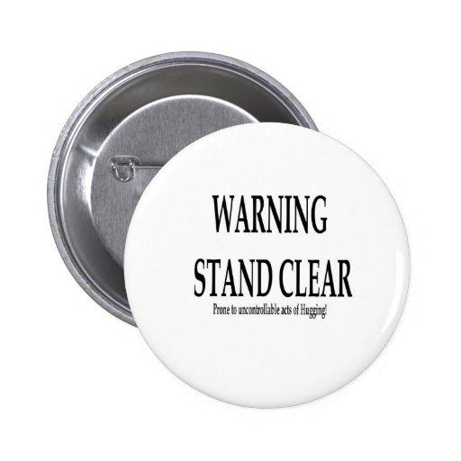 Advertencia - actos incontrolables del abrazo pin