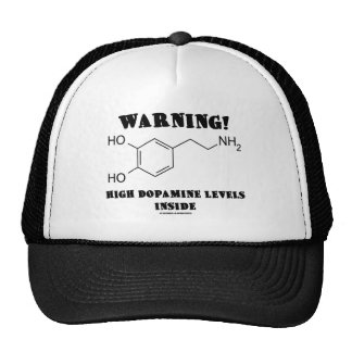 ¡Advertencia! Altos niveles de la dopamina dentro Gorro De Camionero