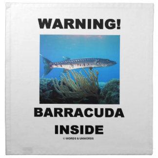 ¡Advertencia! Barracuda dentro Servilleta Imprimida