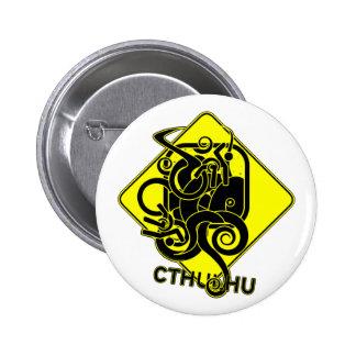 Advertencia: Botón de Cthulhu Pin Redondo De 2 Pulgadas