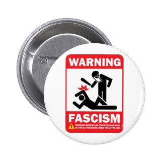 ¡Advertencia! Botón de Facism Pin Redondo De 2 Pulgadas