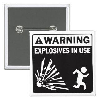 ¡Advertencia! Botón funcionando de los explosivos Pin