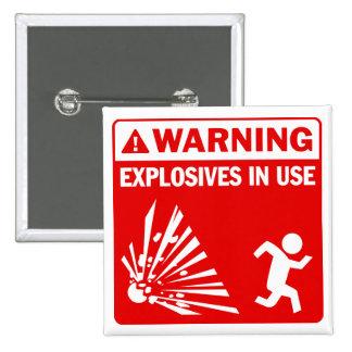 ¡Advertencia! Botón funcionando de los explosivos Pins