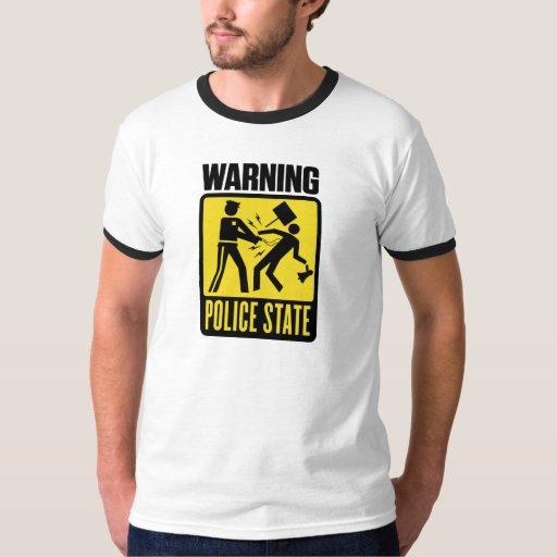Advertencia: Camisa del estado policial