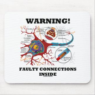 ¡Advertencia! Conexiones culpables dentro de la si Alfombrilla De Ratón