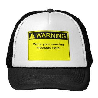 ¡Advertencia! ¡- Cree su etiqueta de advertencia d Gorras De Camionero