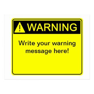 ¡Advertencia! ¡- Cree su etiqueta de advertencia d Postales