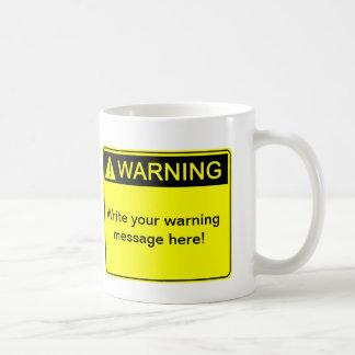 ¡Advertencia! ¡- Cree su etiqueta de advertencia d Tazas