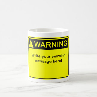 ¡Advertencia! ¡- Cree su etiqueta de advertencia d Taza De Café