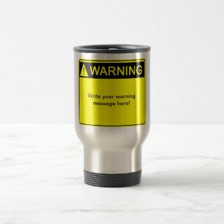 ¡Advertencia! ¡- Cree su etiqueta de advertencia d Tazas De Café