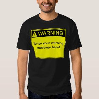 ¡Advertencia! ¡- Cree su etiqueta de advertencia Polera