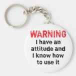 Advertencia de la actitud llavero personalizado
