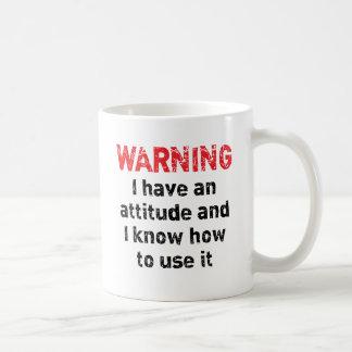 Advertencia de la actitud tazas de café