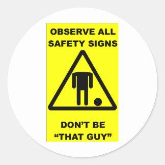 Advertencia de la muestra de seguridad pegatina redonda