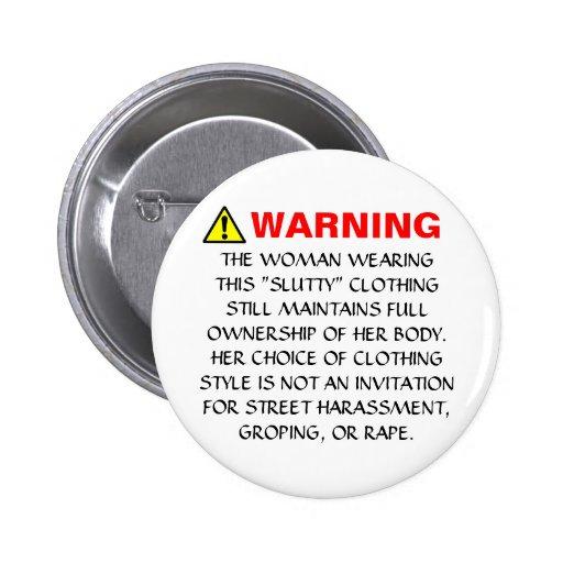 Advertencia del acoso de la calle pin