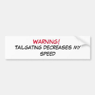 Advertencia del chupar rueda pegatina para auto