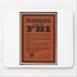 Advertencia del FBI Alfombrilla De Raton