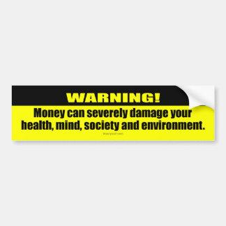 ¡Advertencia! Dinero Pegatina Para Auto