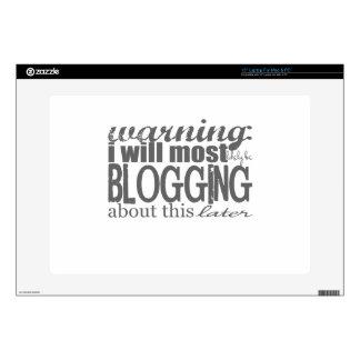Advertencia: El Blogging sobre esto más adelante Calcomanías Para 38,1cm Portátiles