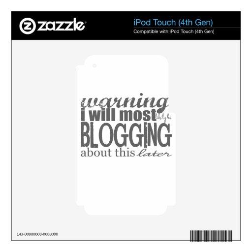 Advertencia: El Blogging sobre esto más adelante iPod Touch 4G Skins