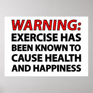 Advertencia: El ejercicio se ha sabido para causar Poster