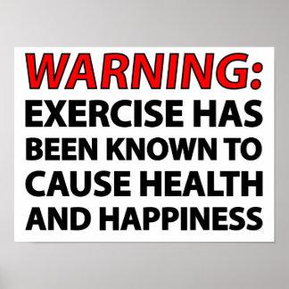 Advertencia: El ejercicio se ha sabido para causar Póster