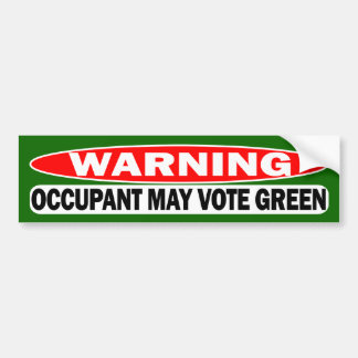 ¡Advertencia El inquilino puede votar verde Pegatina De Parachoque
