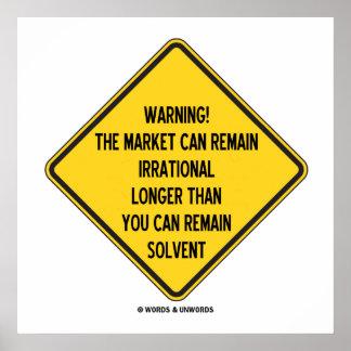 ¡Advertencia! El mercado puede seguir siendo más Póster