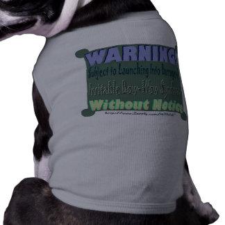 ¡ADVERTENCIA El tanque irritable del perro del sí Ropa Perro