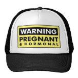 Advertencia: Embarazada y hormonal Gorros