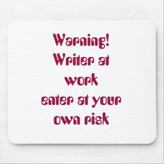 ¡Advertencia Escritor en el workenter en el riesg Alfombrillas De Ratones