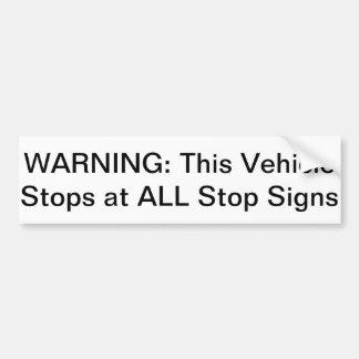Advertencia: Este vehículo para en todas las muest Pegatina Para Auto