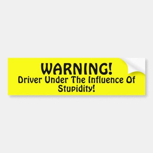 ¡Advertencia!!! Etiqueta De Parachoque