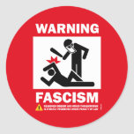 Advertencia: Fascismo Pegatinas Redondas