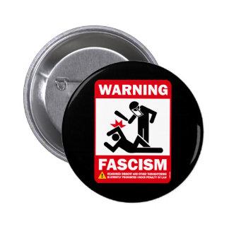 Advertencia: Fascismo Pin Redondo De 2 Pulgadas