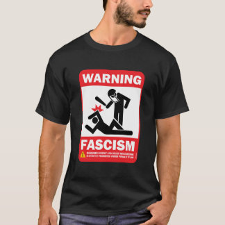 Advertencia: Fascismo Playera