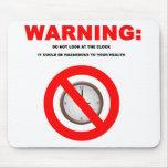 Advertencia general del trabajo alfombrillas de ratón