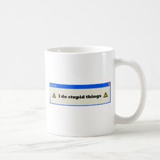 ¡Advertencia! Hago cosas estúpidas Tazas De Café