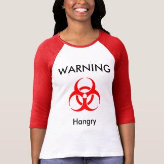 Advertencia - Hangry Playera
