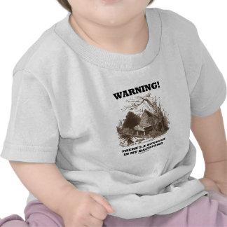 ¡Advertencia Hay una colmena en mi patio trasero Camisetas