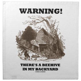 ¡Advertencia! Hay una colmena en mi patio trasero Servilleta