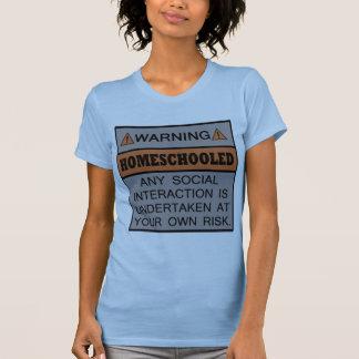 ¡Advertencia! ¡Homeschooled! Camiseta