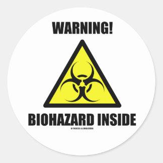 ¡Advertencia! Interior del Biohazard (humor de la Etiquetas Redondas