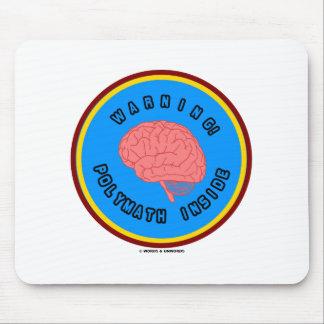 ¡Advertencia! Interior del gran pensador (logotipo Alfombrillas De Raton