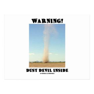 ¡Advertencia! Interior del remolino de polvo Postales