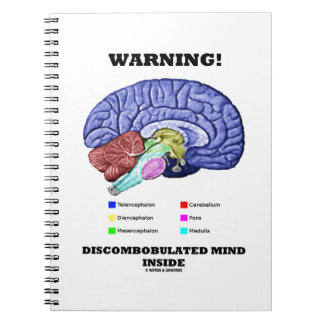 ¡Advertencia! Interior Discombobulated de la mente Libreta