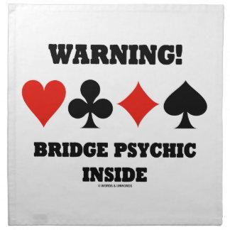 ¡Advertencia! Interior psíquico del puente (cuatro Servilletas De Papel