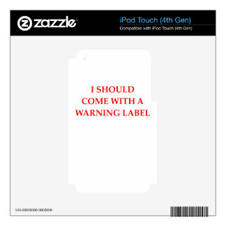 ADVERTENCIA iPod TOUCH 4G SKINS