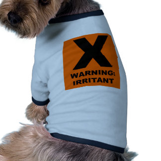 Advertencia Irritante Camisetas De Mascota