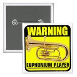 ¡Advertencia! Jugador del Euphonium Pin